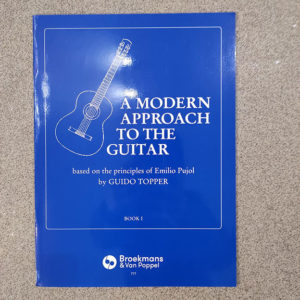 BROEKMANS & VAN POPPEL A modern approach to the guitar Volume 1 de Guido Topper
